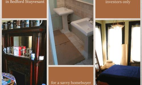 bed stuy brownstone for sale below market value